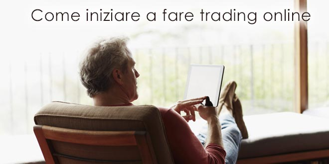 Iniziare a fare trading on line